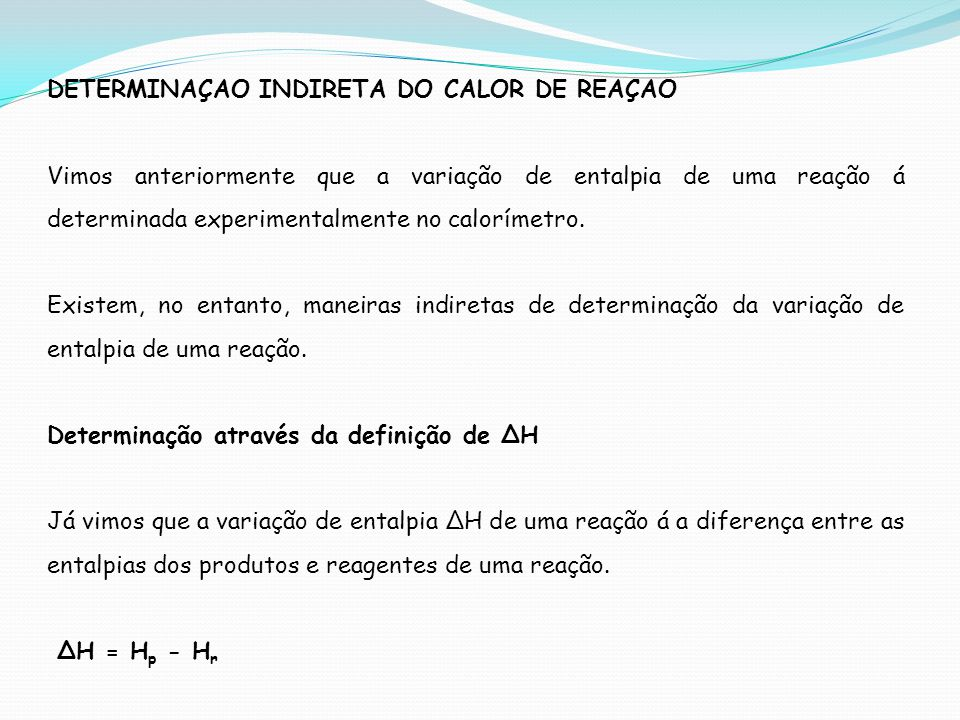 DETERMINAÇAO INDIRETA DO CALOR DE REAÇAO