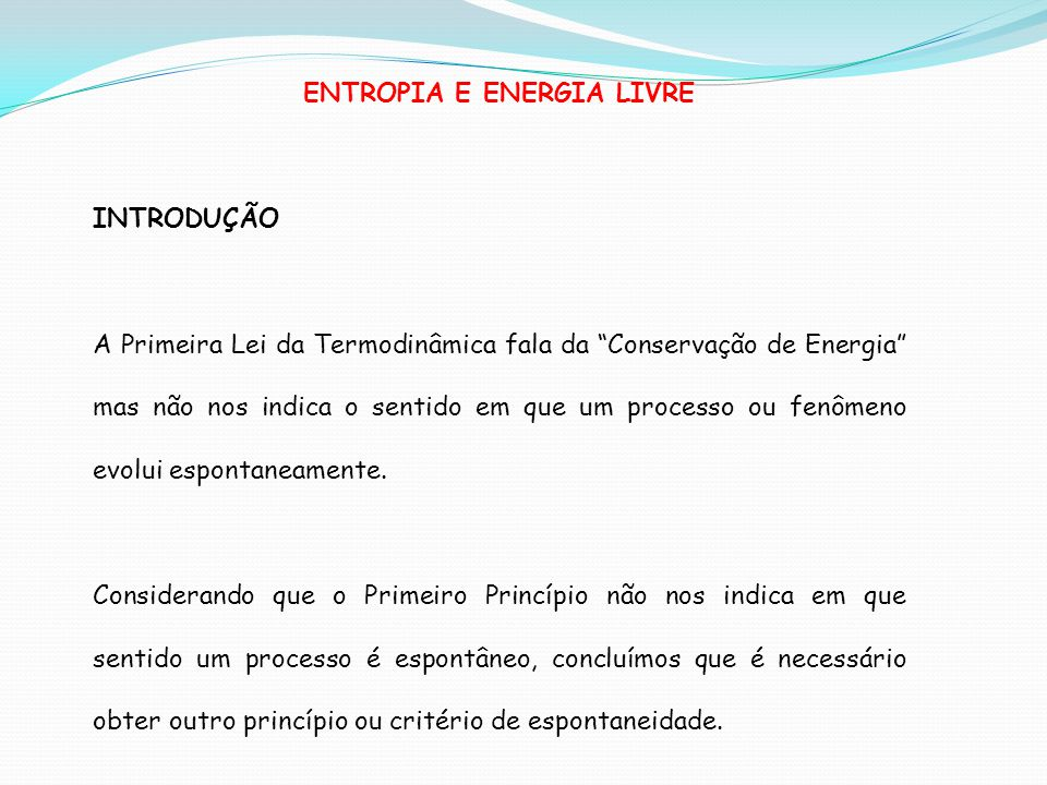 ENTROPIA E ENERGIA LIVRE