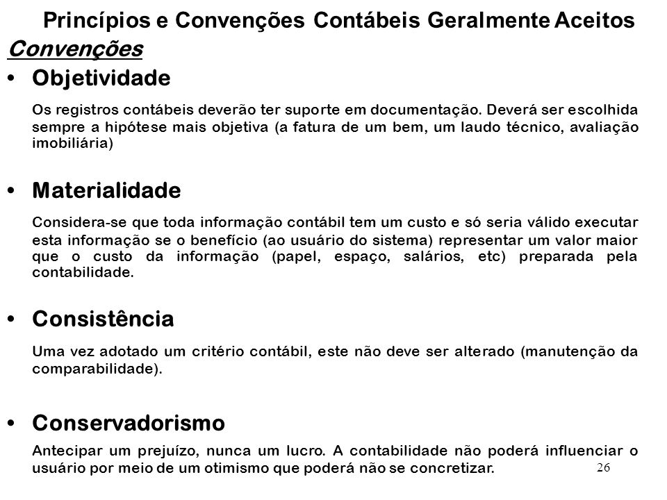 Princípios e Convenções Contábeis Geralmente Aceitos