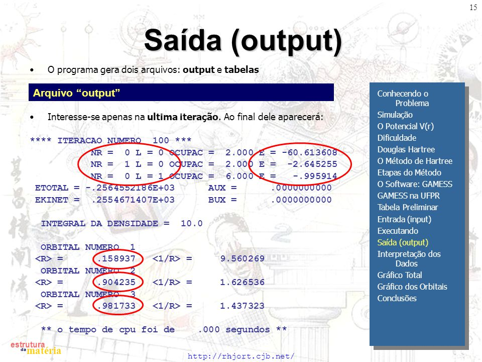 Saída (output) Arquivo output