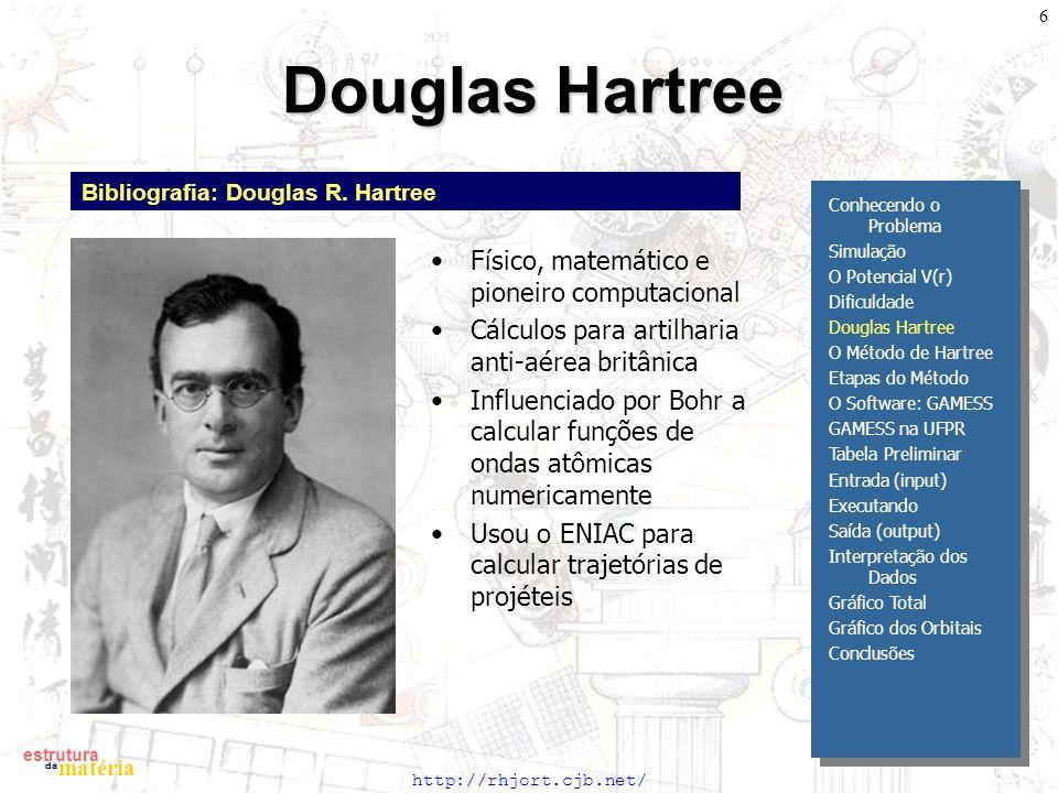 Douglas Hartree Físico, matemático e pioneiro computacional