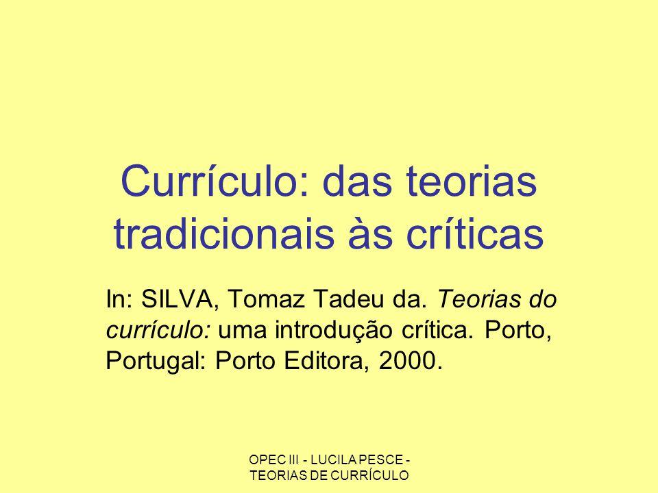 Currículo: das teorias tradicionais às críticas