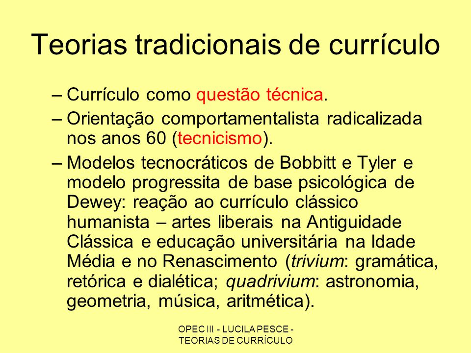 Teorias tradicionais de currículo