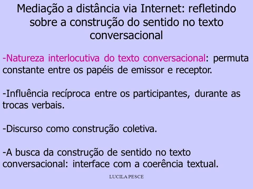Mediação a distância via Internet: refletindo sobre a construção do sentido no texto conversacional