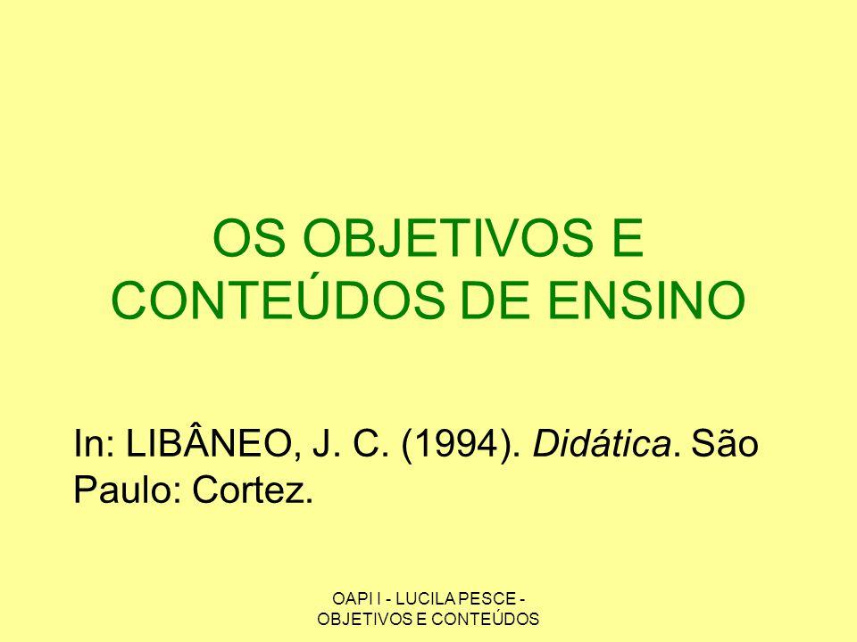 OS OBJETIVOS E CONTEÚDOS DE ENSINO