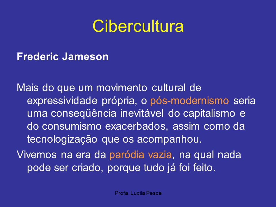 Cibercultura Frederic Jameson