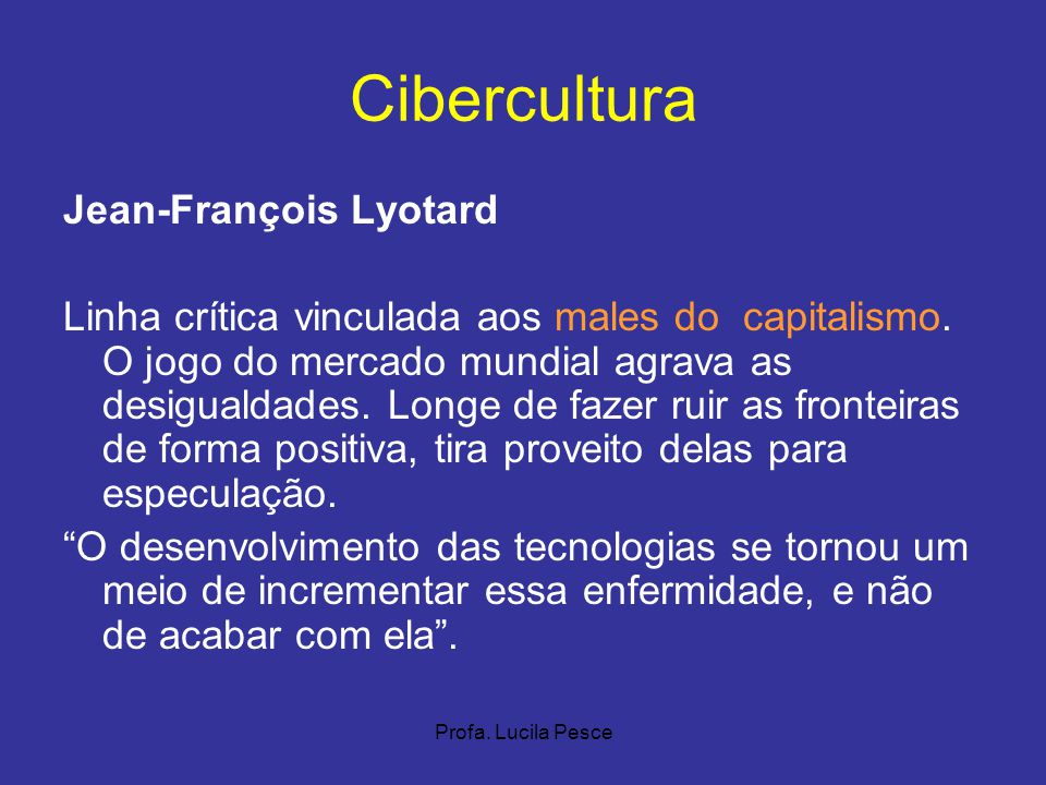 Cibercultura Jean-François Lyotard