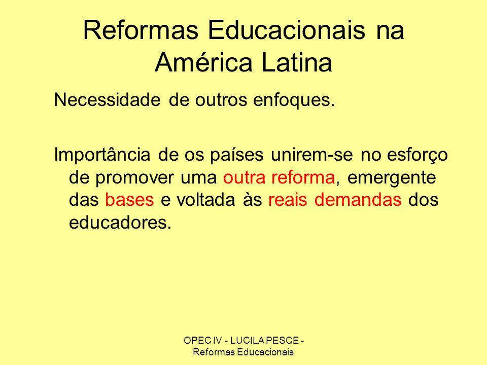 Reformas Educacionais na América Latina