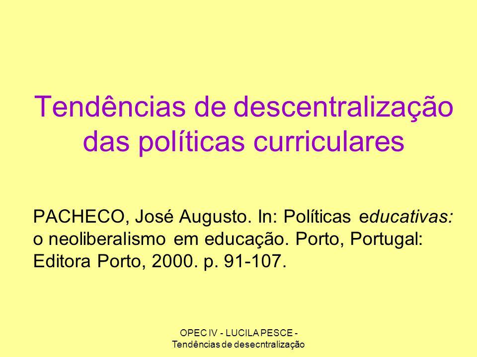 Tendências de descentralização das políticas curriculares