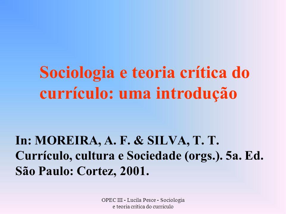 OPEC III - Lucila Pesce - Sociologia e teoria crítica do currículo