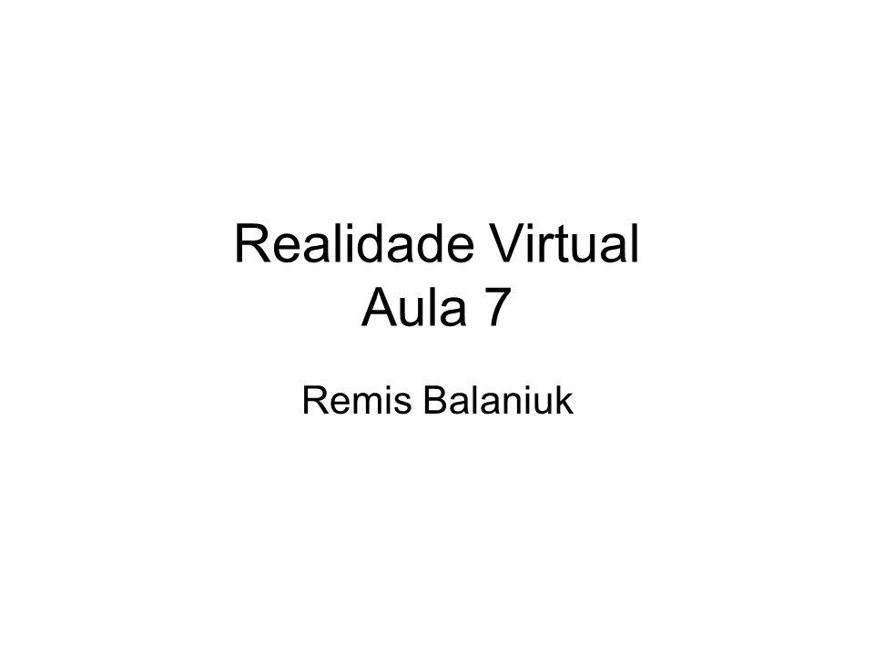 Realidade Virtual Aula 7