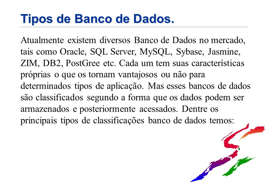 Tipos de Banco de Dados.