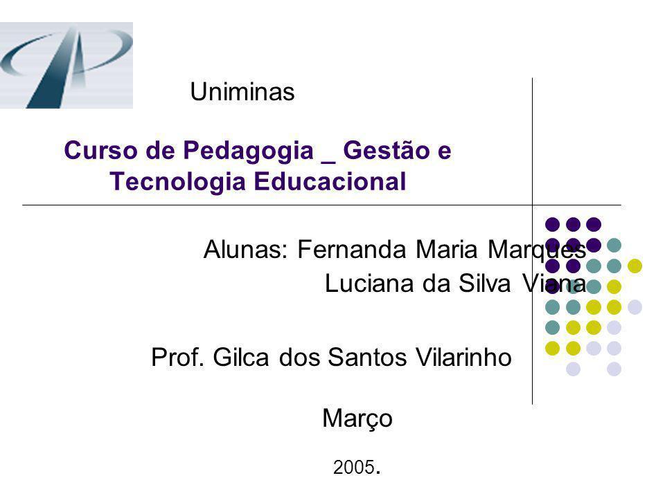 Curso de Pedagogia _ Gestão e Tecnologia Educacional