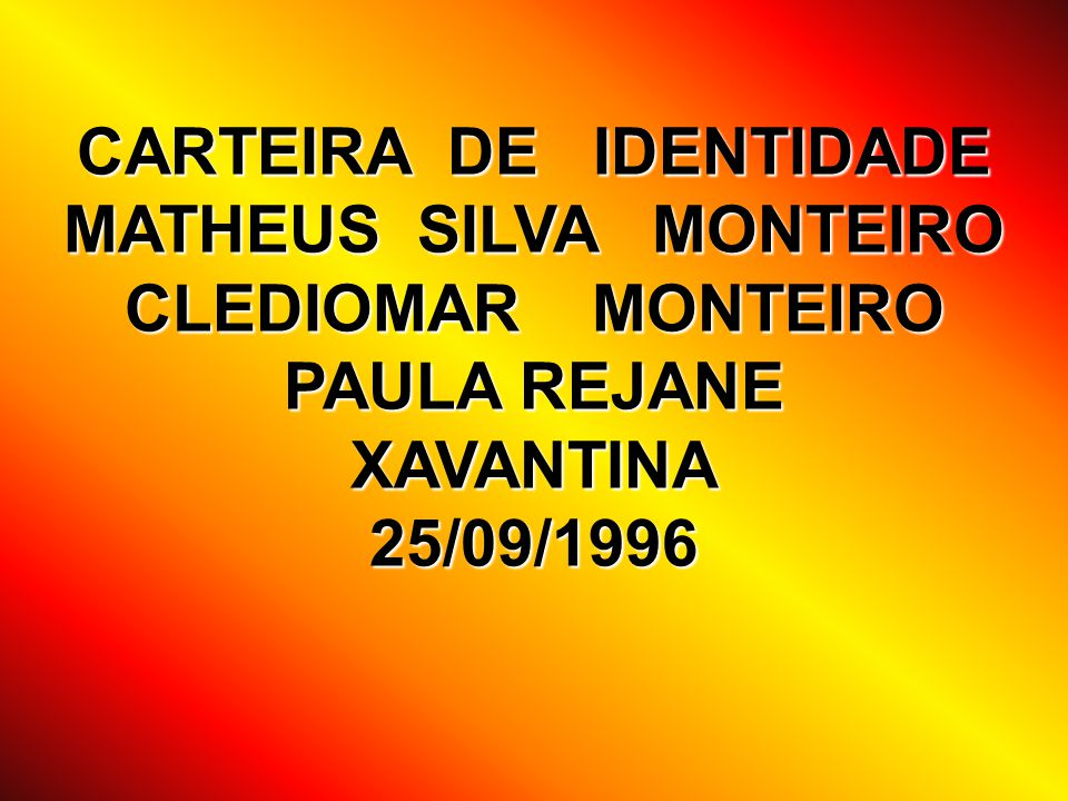 CARTEIRA DE IDENTIDADE MATHEUS SILVA MONTEIRO