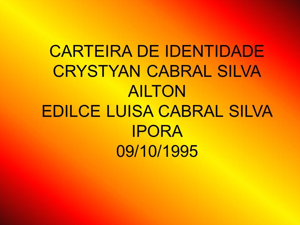 CARTEIRA DE IDENTIDADE CRYSTYAN CABRAL SILVA AILTON