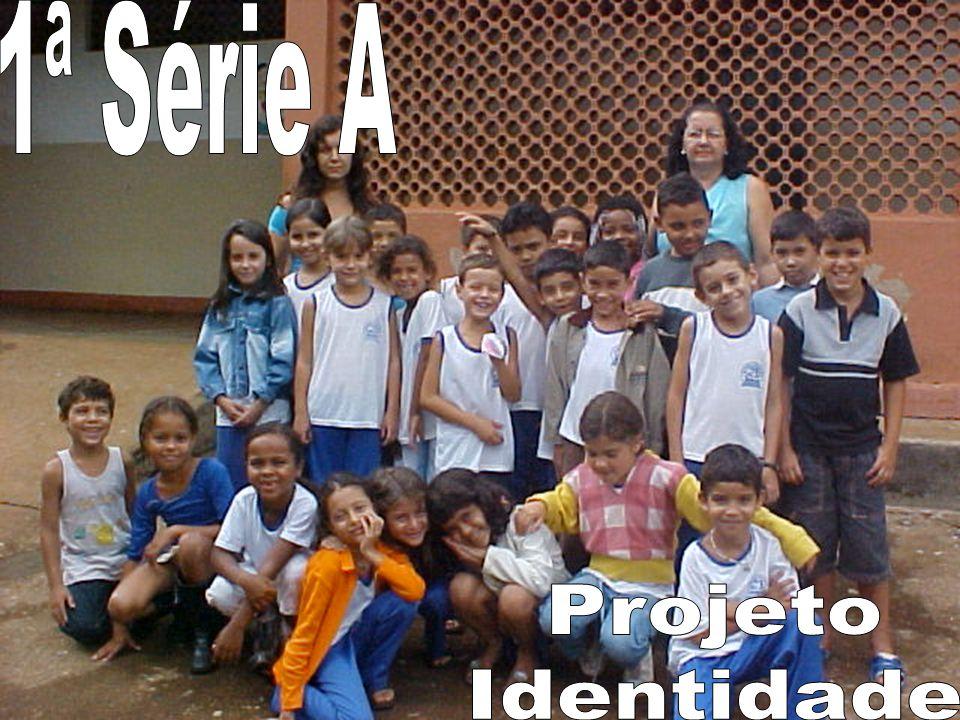 1ª Série A Projeto Identidade
