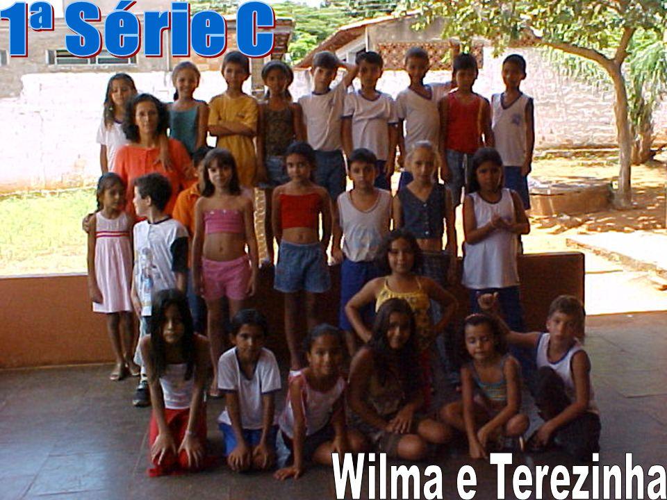 1ª Série C Wilma e Terezinha