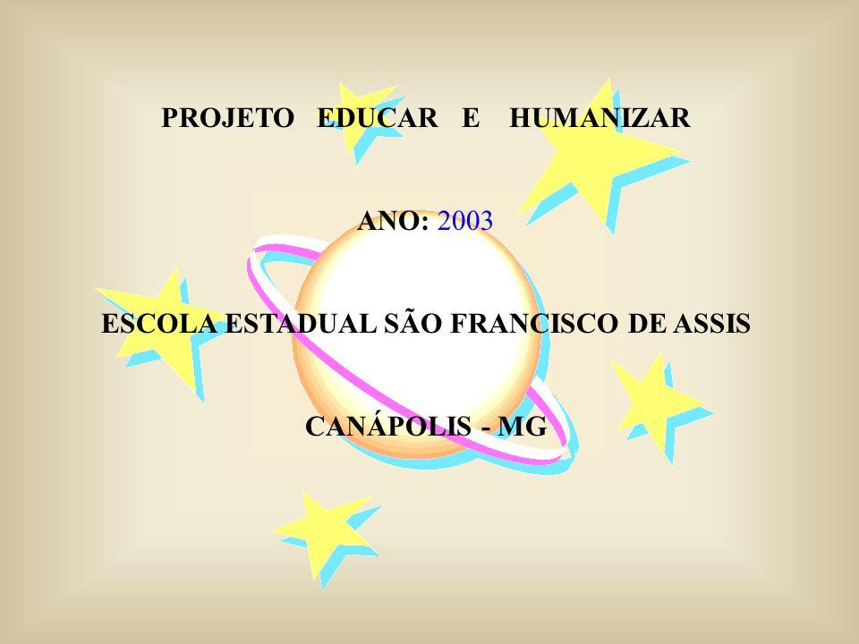 PROJETO EDUCAR E HUMANIZAR
