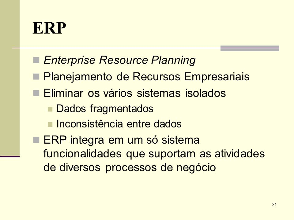 ERP Enterprise Resource Planning Planejamento de Recursos Empresariais
