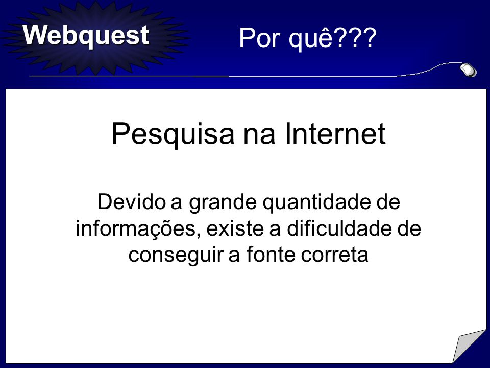 Pesquisa na Internet Por quê