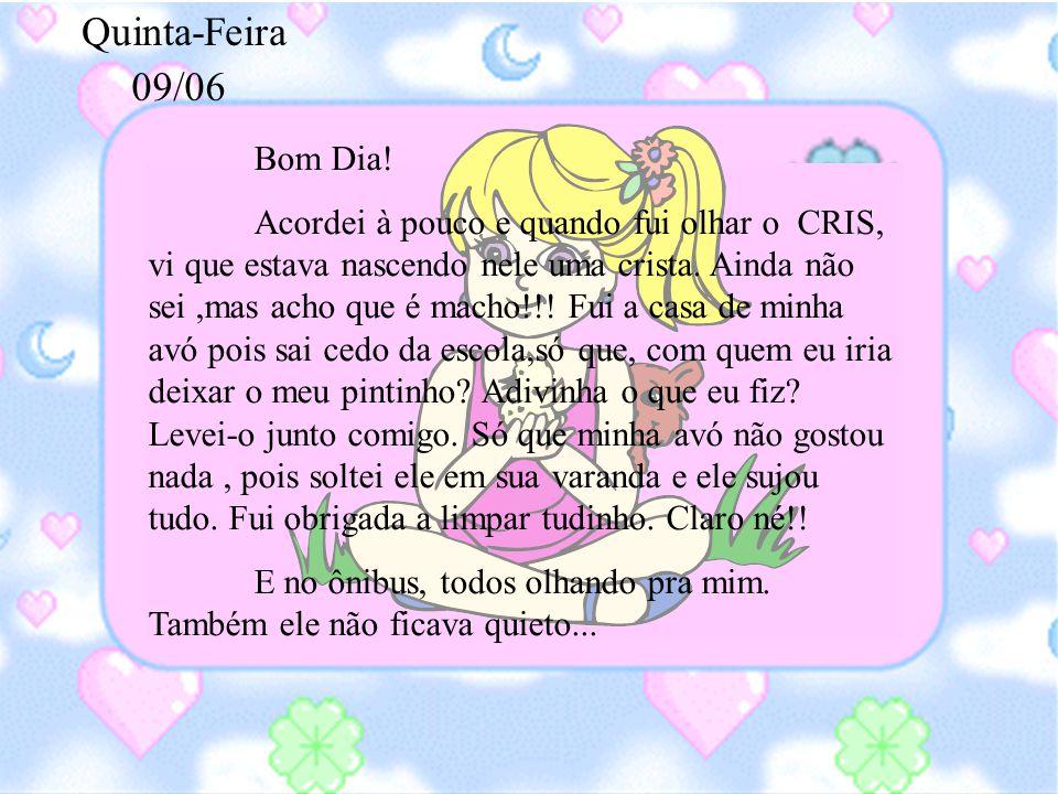 Quinta-Feira 09/06. Bom Dia!