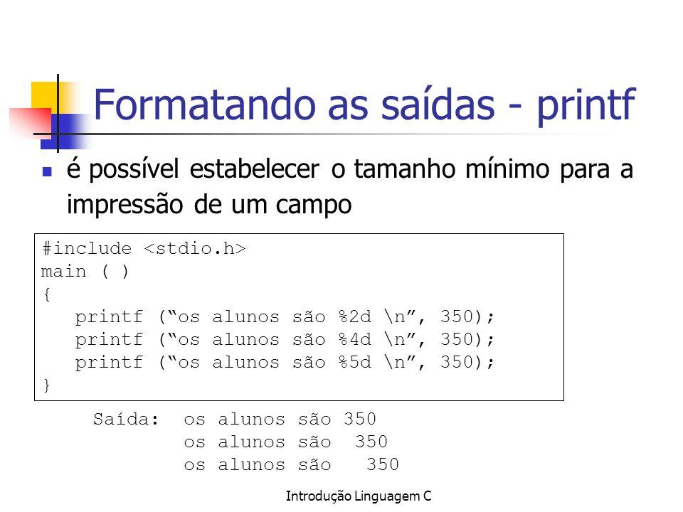 Formatando as saídas - printf