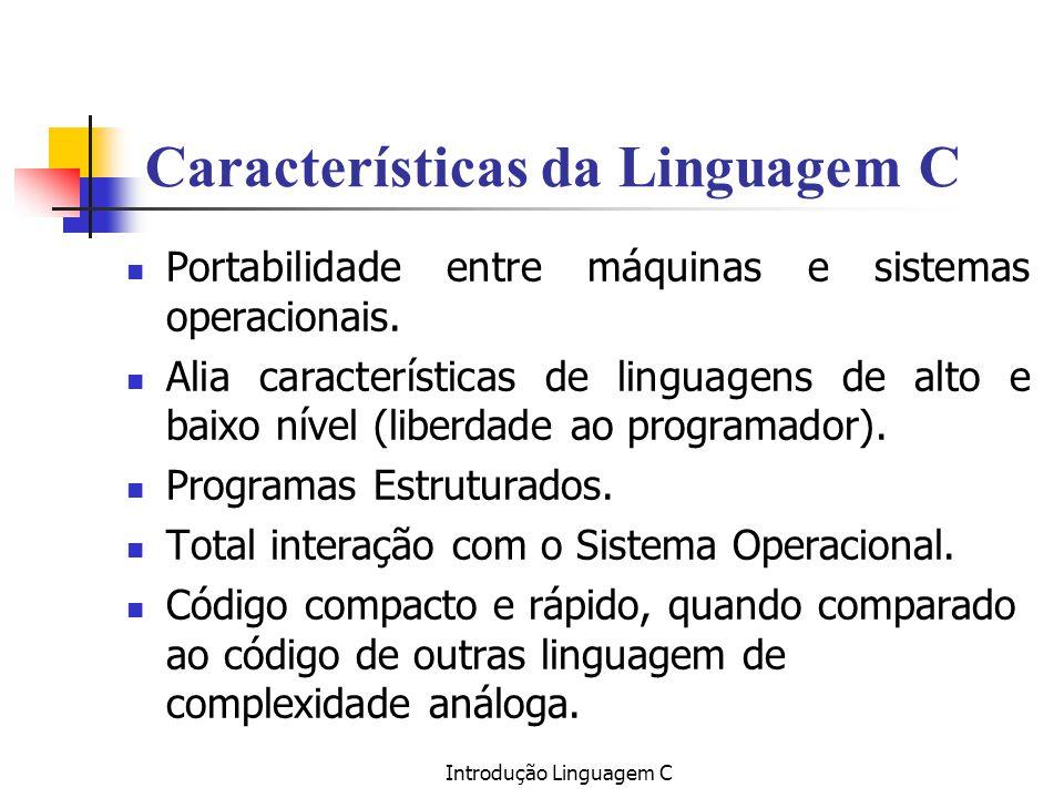 Características da Linguagem C