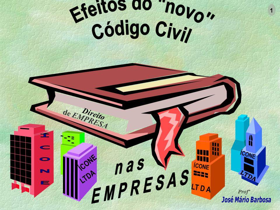 Efeitos do novo Código Civil