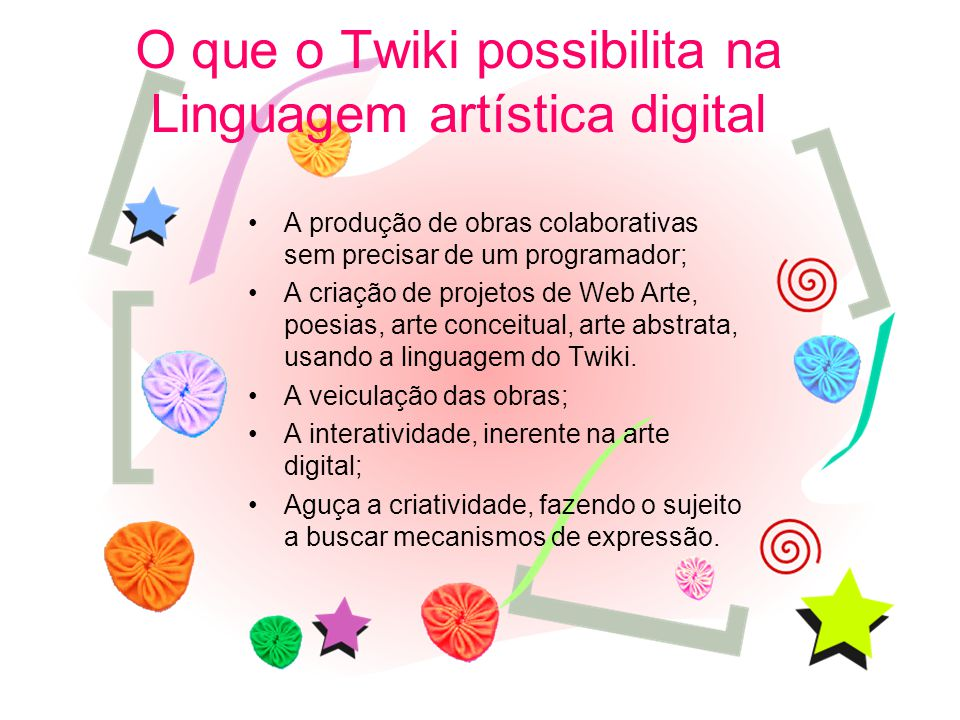 O que o Twiki possibilita na Linguagem artística digital