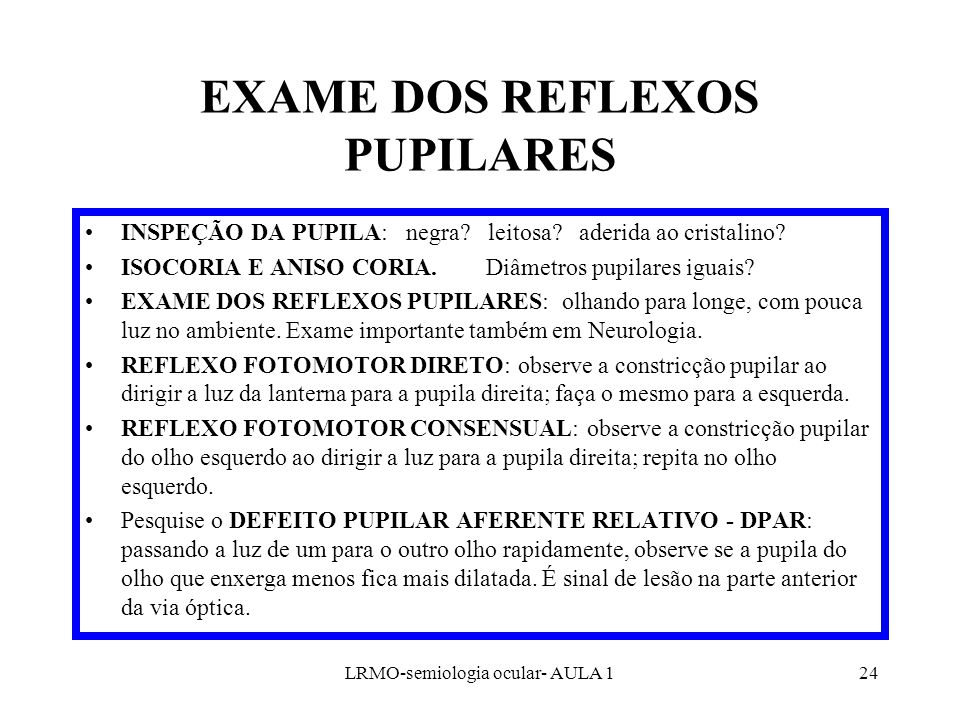 EXAME DOS REFLEXOS PUPILARES