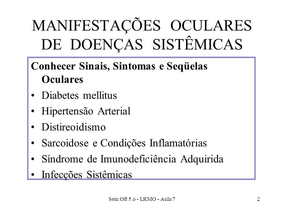 MANIFESTAÇÕES OCULARES DE DOENÇAS SISTÊMICAS