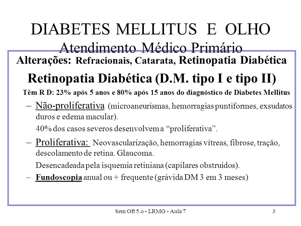 DIABETES MELLITUS E OLHO Atendimento Médico Primário