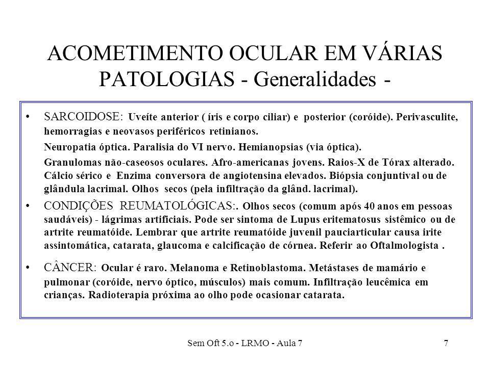 ACOMETIMENTO OCULAR EM VÁRIAS PATOLOGIAS - Generalidades -