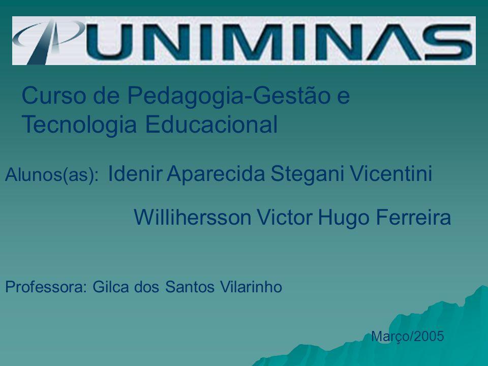 Curso de Pedagogia-Gestão e Tecnologia Educacional