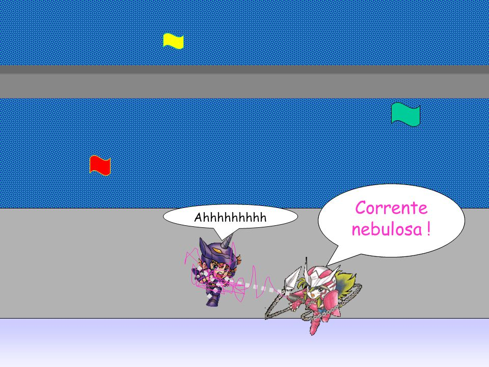 Corrente nebulosa ! Ahhhhhhhhh