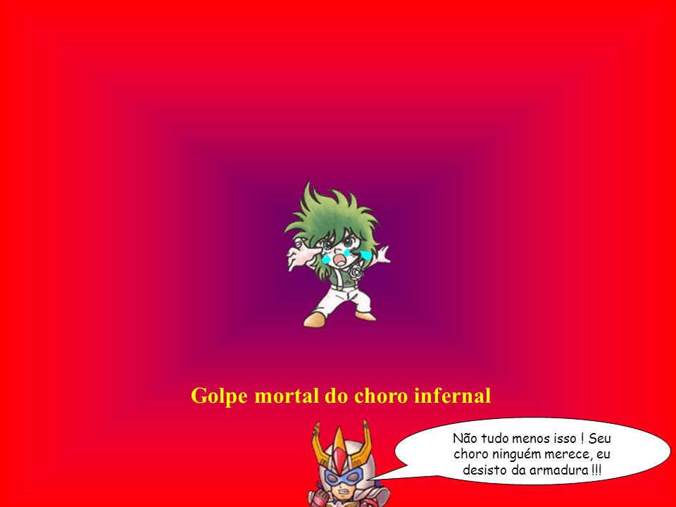 Golpe mortal do choro infernal