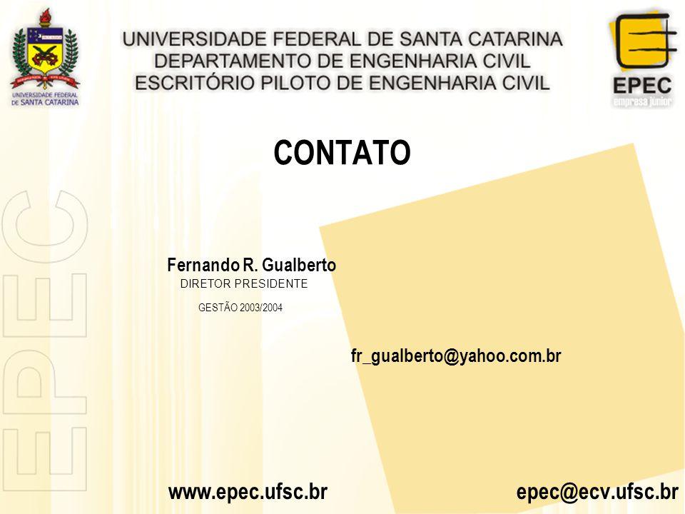 CONTATO www.epec.ufsc.br epec@ecv.ufsc.br Fernando R. Gualberto