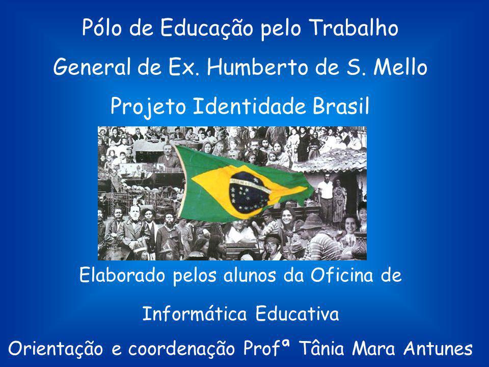 Pólo de Educação pelo Trabalho General de Ex. Humberto de S. Mello