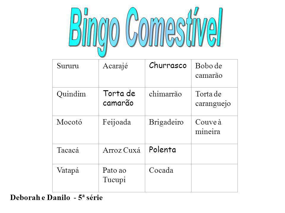 Bingo Comestível Sururu Acarajé Churrasco Bobo de camarão Quindim
