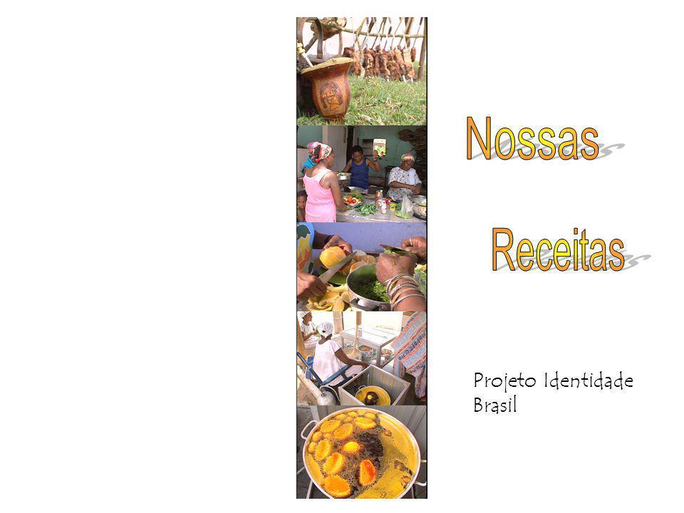 Nossas Receitas Projeto Identidade Brasil