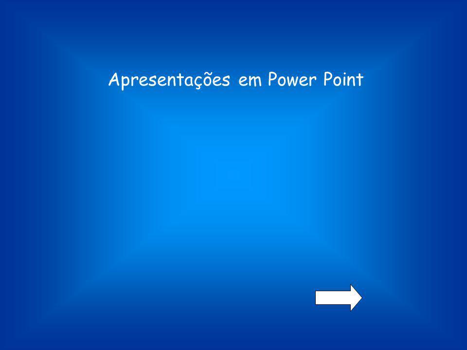 Apresentações em Power Point
