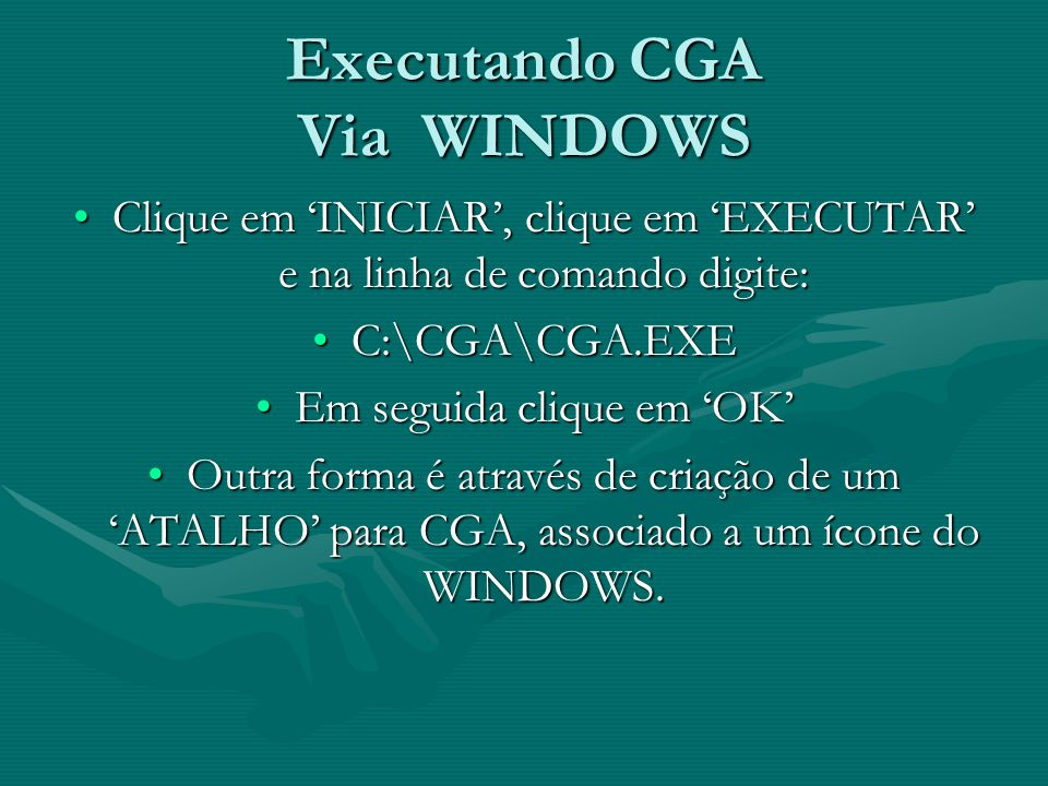 Executando CGA Via WINDOWS