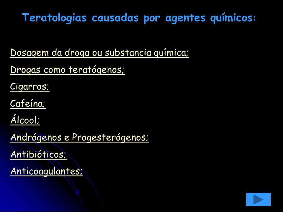 Teratologias causadas por agentes químicos: