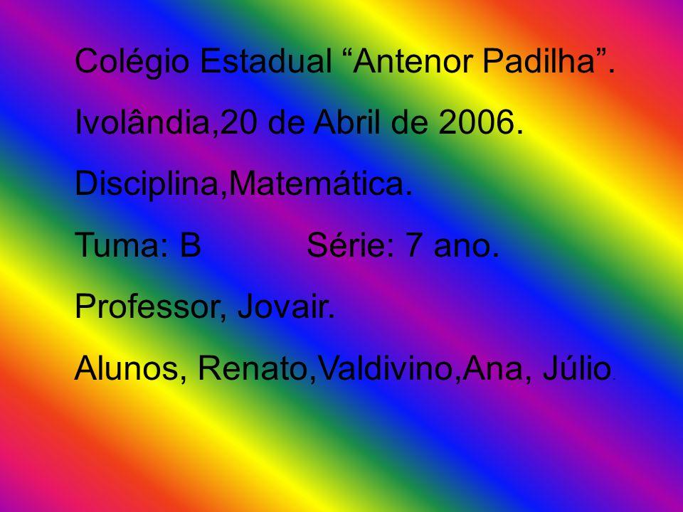 Colégio Estadual Antenor Padilha .