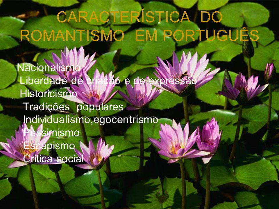 CARACTERÍSTICA DO ROMANTISMO EM PORTUGUÊS
