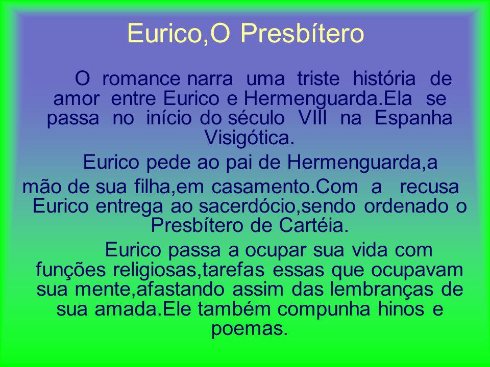 Eurico pede ao pai de Hermenguarda,a