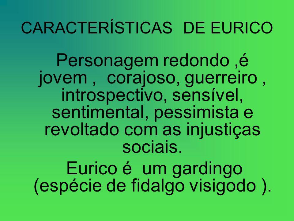 CARACTERÍSTICAS DE EURICO