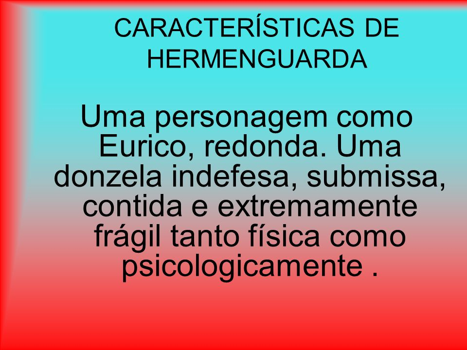 CARACTERÍSTICAS DE HERMENGUARDA