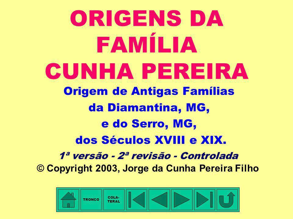 ORIGENS DA FAMÍLIA CUNHA PEREIRA