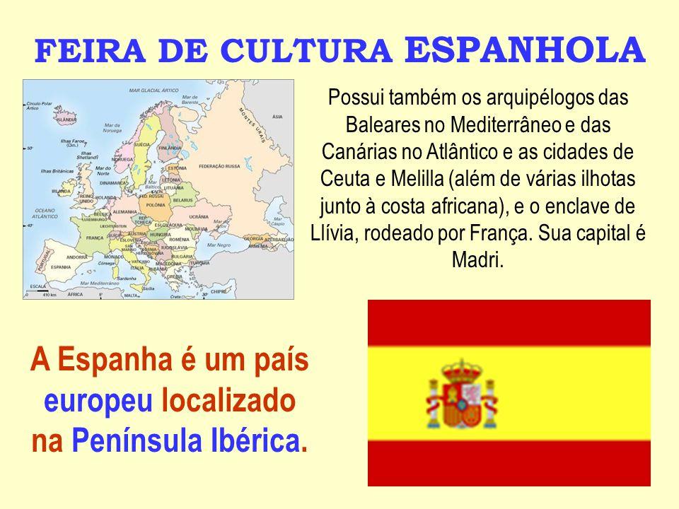 A Espanha é um país europeu localizado na Península Ibérica.